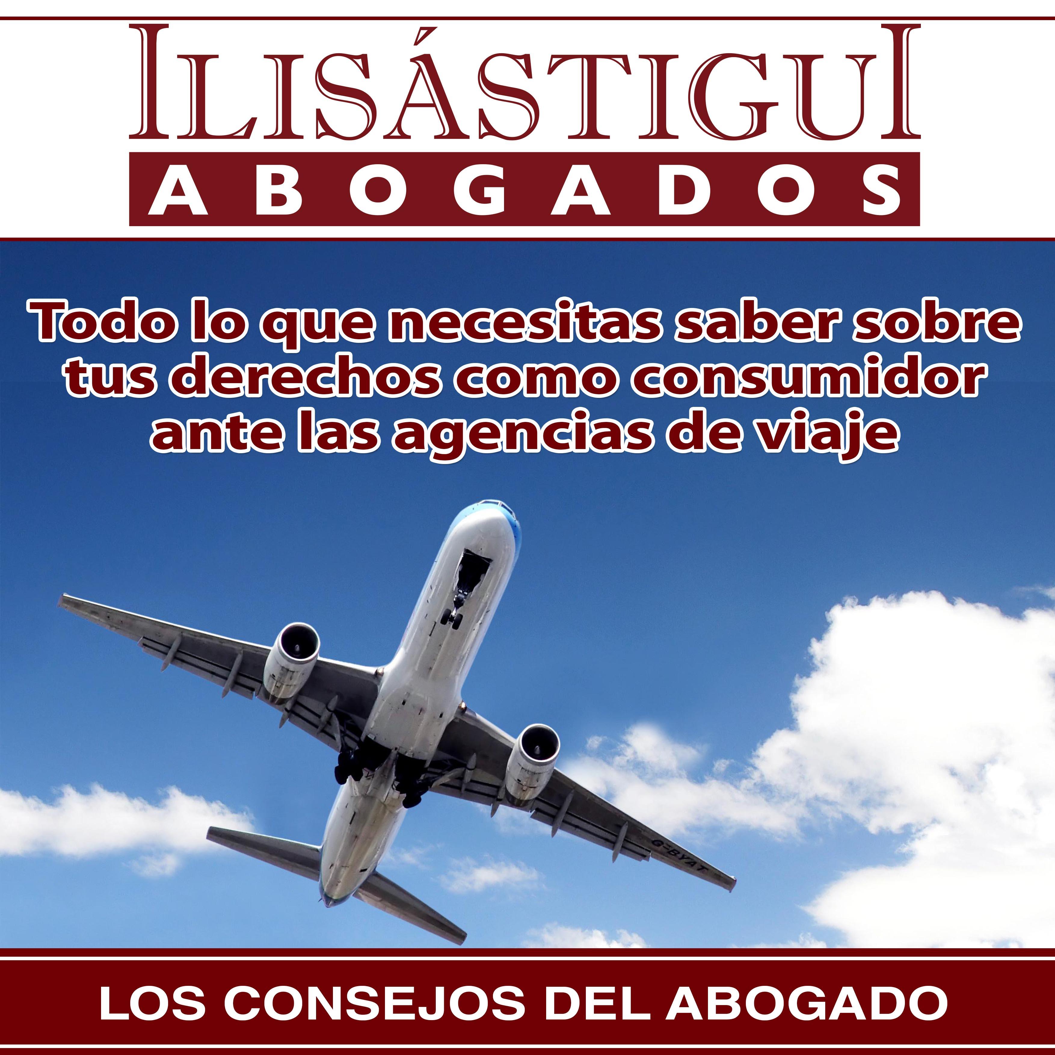 Derechos del consumidor al contratar un viaje combinado con una agencia de viajes.
